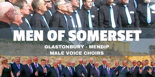 Men of Somerset. A Two Choirs Concert