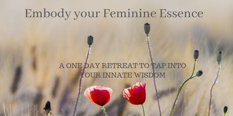 Embody your Feminine Essence tickets