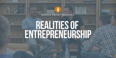 Bunker Brews Wilmington: Realities of Entrepreneurship tickets
