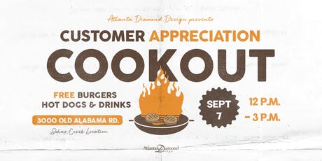 Atlanta Diamond Design: Customer Appreciation Cookout tickets
