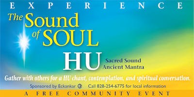 EXPERIENCE The Sound of SOUL, HU  Sacred Sound, Ancient Mantra