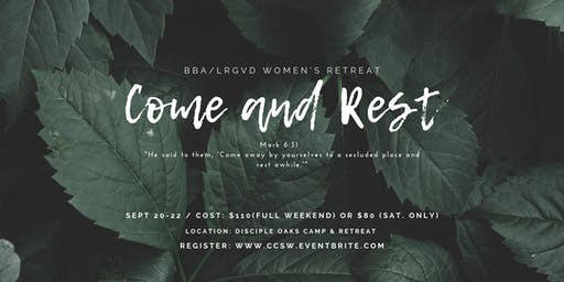 "BBA/LRGVD Women's Retreat: ""Come and Rest"""