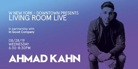 Ahmad Kahn / Living Room Live tickets