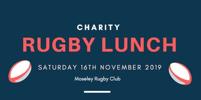 Moseley RFC Charity Lunch