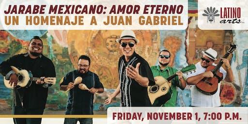 Jarabe Mexicano: Amor Eterno