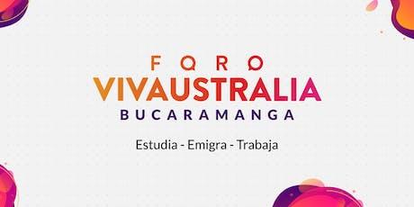 Foro Internacional Viva Australia - BUCARAMANGA boletos