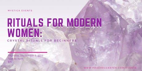 Rituals for Modern Women: Crystal Rituals for Beginners tickets