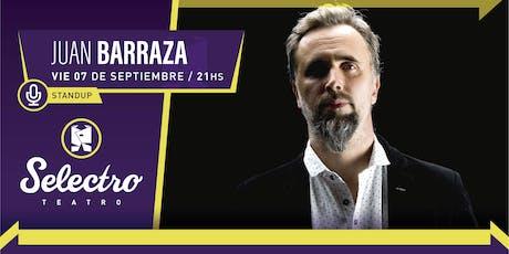 JUAN BARRAZA presenta HASTA AHORA  -  (SAB 7 DE SEPT) entradas