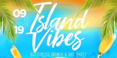 Island Vibes Brunch & Day Party tickets