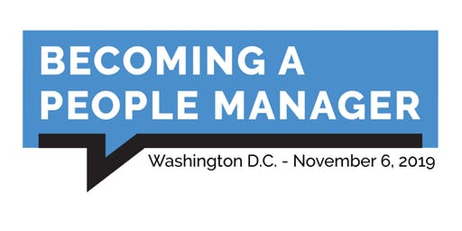 Becoming a People Manager - Washington D.C.