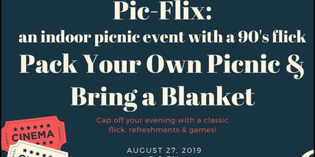 Pic-Flix: an indoor picnic with a 90s flick tickets
