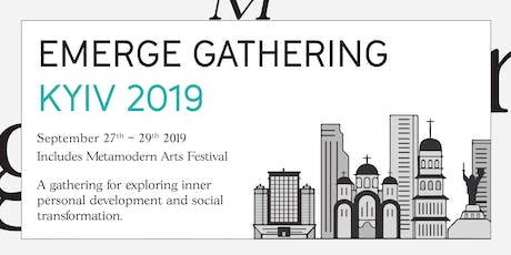 EMERGE GATHERING - Kiev 2019 tickets