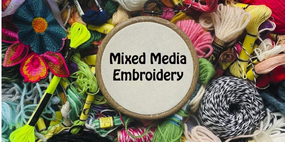 Mixed Media Embroidery Tickets, Thu, Oct 10, 2019 at 7:30 PM