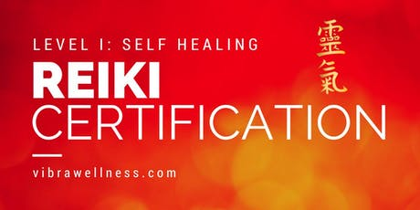 Reiki Level 1 Training and Certification: Self Healing tickets