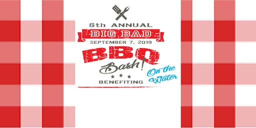 Danto Builders 6th Annual Big Bad BBQ Bash