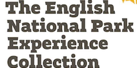 Copy of English National Park Experience Collection & Broads Authority UPDATE Session - 19 Sept tickets