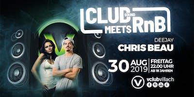 Clubsound meets RnB mit DJ Chris Beau