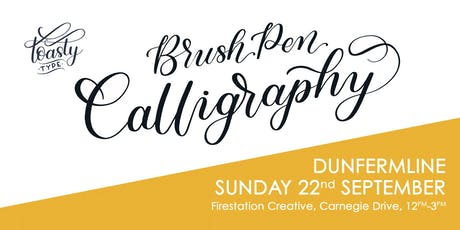Beginners Brush Pen Calligraphy Dunfermline Edition!  tickets