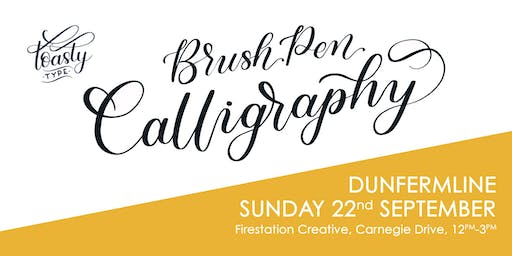 Beginners Brush Pen Calligraphy Dunfermline Edition!