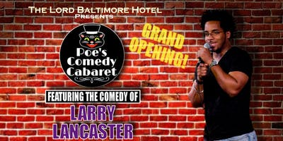 Poe's Comedy Cabaret with Larry Lancaster and Company