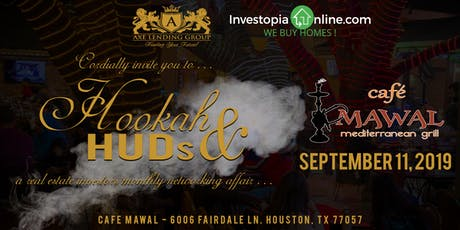 Hookah & HUDs | Monthly Real Estate Networking | Cafe Mawal tickets