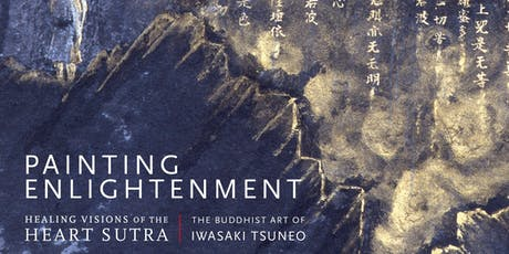 Presentation and Book Signing - Painting Enlightenment: Healing Visions of the Heart Sutra | 9/27/2019 tickets