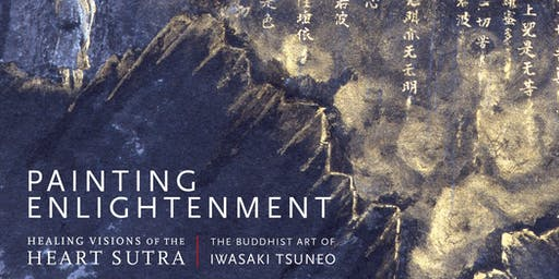 Presentation and Book Signing - Painting Enlightenment: Healing Visions of the Heart Sutra | 9/27/2019