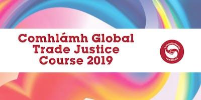 Comhlámh Global Trade Justice Course 2019
