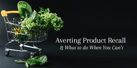 Averting Product Recall & What To Do When You Can't tickets