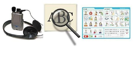 Amplified Listening Devices, Magnifiers, Point to Communicate Boards tickets