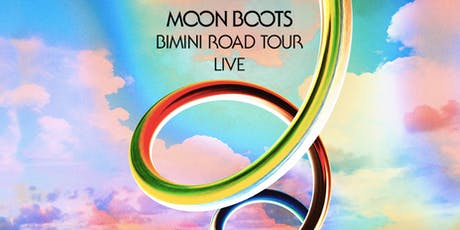 Moon Boots LIVE tickets