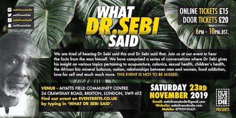 WHAT DR SEBI SAID tickets