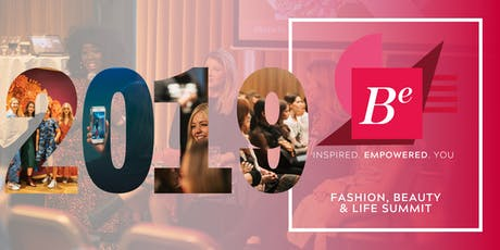 BE Summit 2019 | Fashion, Beauty & Lifestyle Event tickets