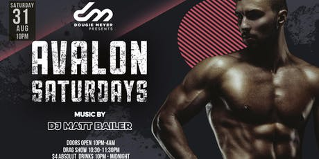 Avalon Saturdays - DJ Matt Bailer tickets