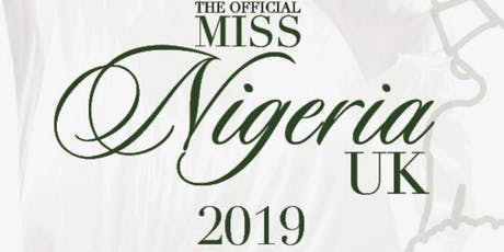 The Official Miss Nigeria UK 2019 tickets