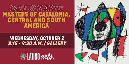 Cafe con Arte: Masters Of Catalonia, Central and South America