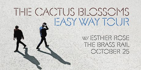 The Cactus Blossoms at The Brass Rail tickets