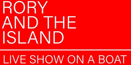 Rory & The Island - Live Show On A Boat (London) tickets