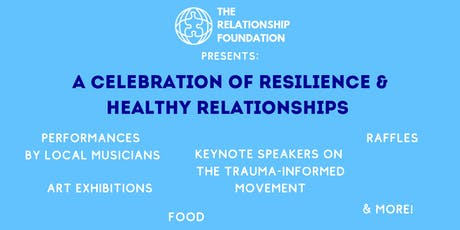 A Celebration of Resilience & Healthy Relationships tickets