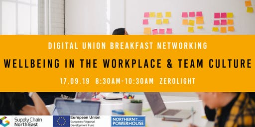 Digital Union Breakfast Networking: Workplace Wellbeing & Team Culture