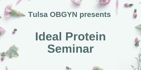 Ideal Protein Seminar with Tulsa OB/GYN tickets