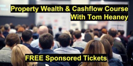 Property Wealth & Cashflow Course - Property Investing & Entrepreneurship tickets