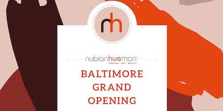 Nubian Hueman Baltimore Store Opening Weekend tickets