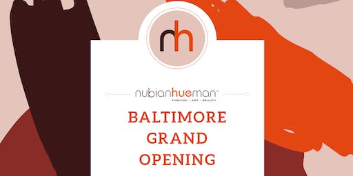 Nubian Hueman Baltimore Store Opening Weekend