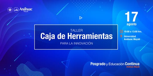 """Taller """"Caja de Herramientas para la Innovación"""""""
