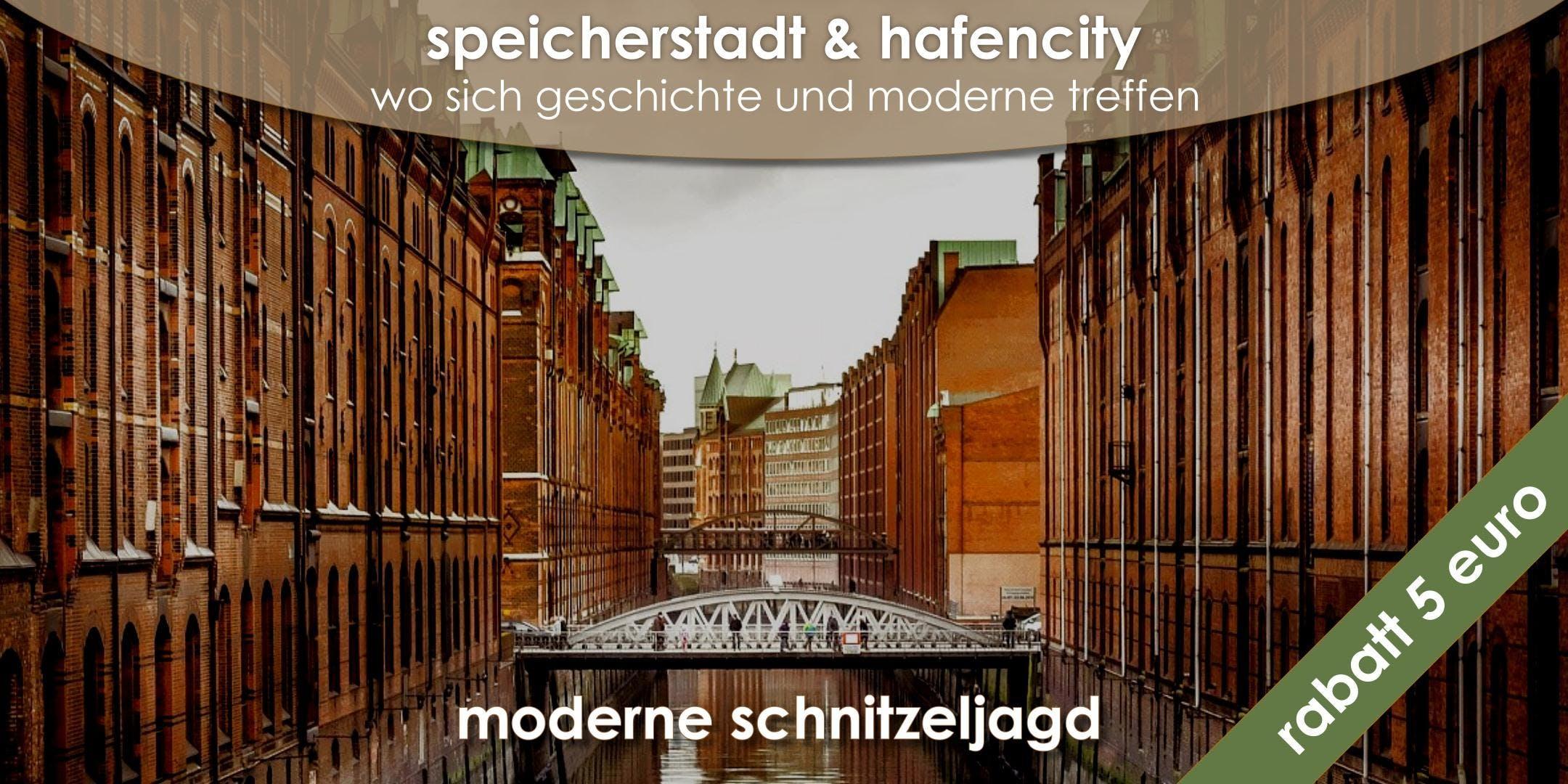 Speicherstadt & Hafencity - Hamburg bei einer Schnitzeljagd erkunden