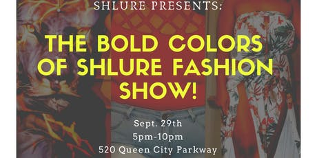 The Bold Colors of ShLure Fall Fashion Show! tickets