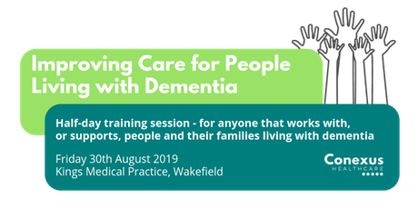 Improving Care for People Living with Dementia Training  tickets