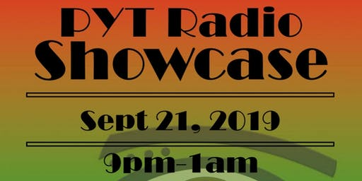 PYT Radio Showcase