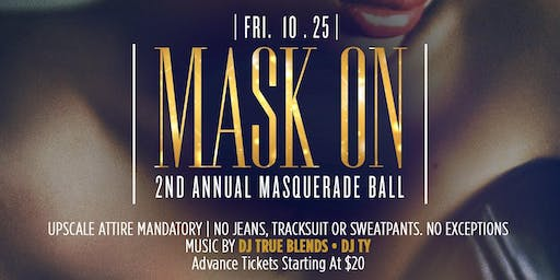 10.25 | MASK ON | 2nd Annual Masquerade Ball | Hosted by MTA Rocky